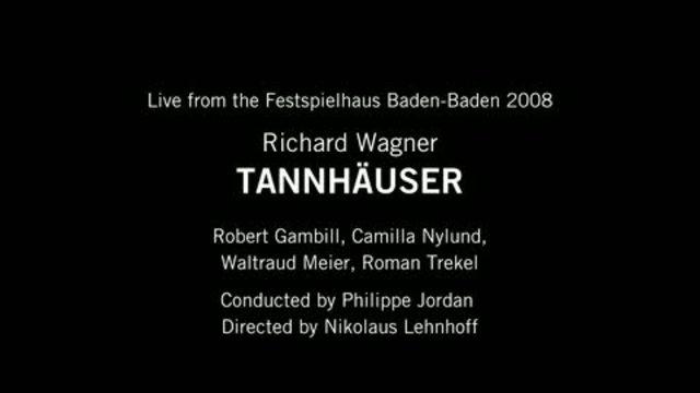 Richard Wagner - Tannhäuser Video 4