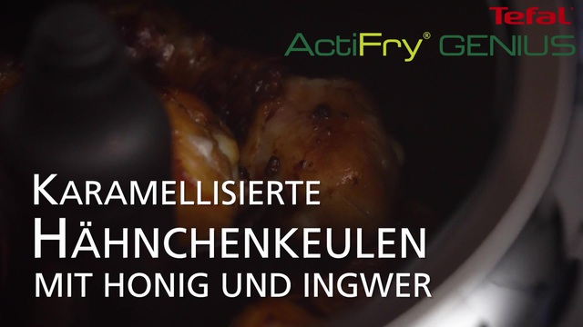Tefal - ActiFry Genius - Karamellisierte Hähnchenkeulen Video 15