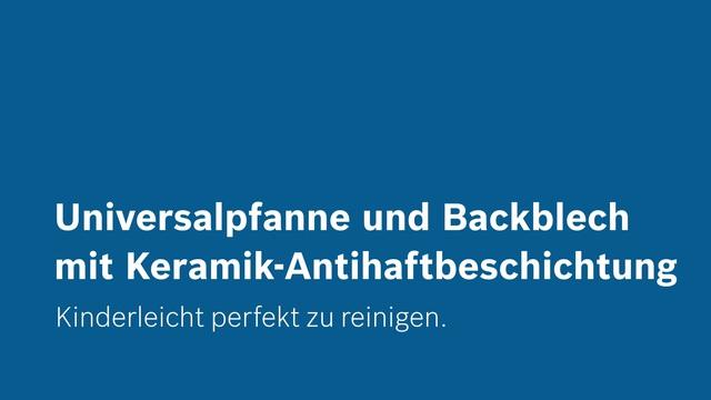 Bosch - Universalpfanne und Backblech mit keramischer Antihaftbeschichtung Video 2